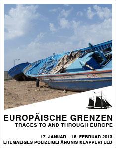 17.01. bis 15.02.2013: Ausstellung »EUropäische Grenzen: Traces to and through Europe« im ehemaligen Polizeigefängnis Klapperfeld